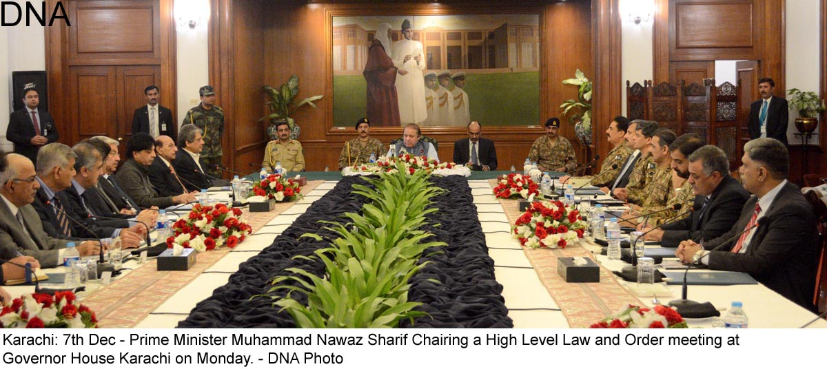 Karachi: 7th Dec - Prime Minister Muhammad Nawaz Sharif Chairing a High Level Law and Order meeting at  Governor House Karachi on Monday. - DNA Photo