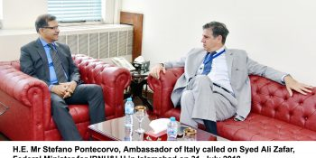 H.E. Mr Stefano Pontecorvo, Ambassador of Italy called on Syed Ali Zafar, Federal Minister for IBNH&LH in Islamabad on 31, July 2018