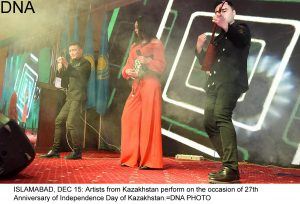 ISLAMABAD, DEC 15: Artists from Kazakhstan perform on the occasion of 27th Anniversary of Independence Day of Kazakhstan.=DNA PHOTO