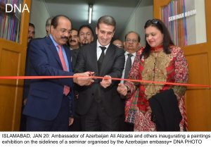 ISLAMABAD, JAN 20: Ambassador of Azerbaijan Ali Alizada and others inaugurating a paintings exhibition on the sidelines of a seminar organised by the Azerbaijan embassy= DNA PHOTO